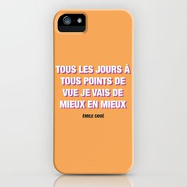 Couéism iPhone Case