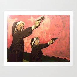 Nuns with Guns Art Print