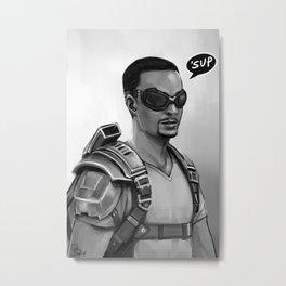 'Sup Metal Print