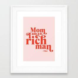 I Am A Rich Man Framed Art Print