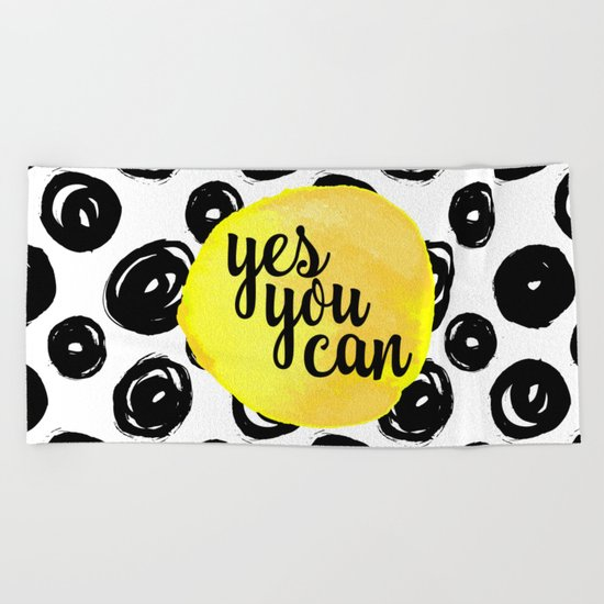 Yes You Can Motivational Quote Beach Towel