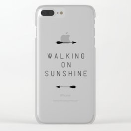Walking On Sunshine Arrow Clear iPhone Case
