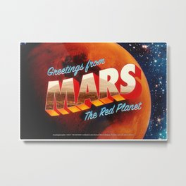 Greetings from Mars, The Red Planet Metal Print