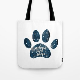 Adopt don't shop galaxy paw - blue Tote Bag