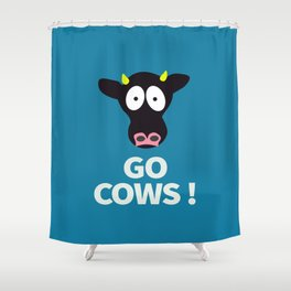 Go Cows Poster Principal's Office Version Shower Curtain