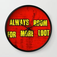 borderlands Wall Clocks featuring ALWAYS ROOM FOR MORE LOOT by Resistance