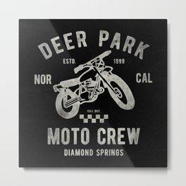 Deer Park Moto Crew Metal Print