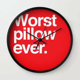 Worst ever. Wall Clock