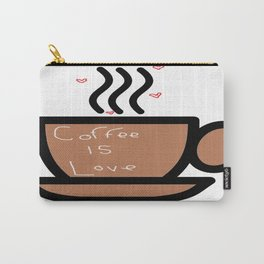 Coffee is Love Carry-All Pouch
