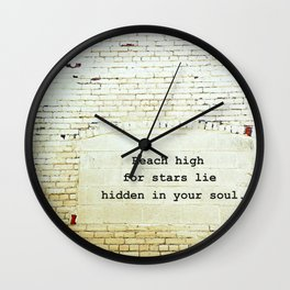 Painted Brick Wall -- Reach High Quote-- Antique Star Adornments Wall Clock