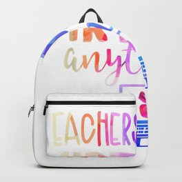 Educators Can Do Essentially Anything Shirt, Amusing 2020 Instructor Backpack