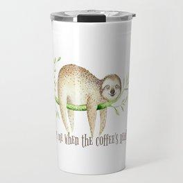 Sloth and Coffee Quote Travel Mug