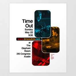 TIME OUT, THE ELEPHANT ROOM - AUSTIN, TX Art Print