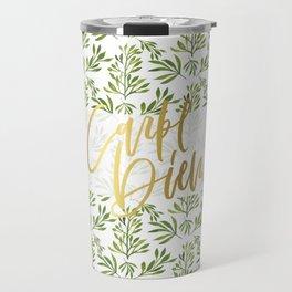 carpe diem - gold foil with green foilage Travel Mug