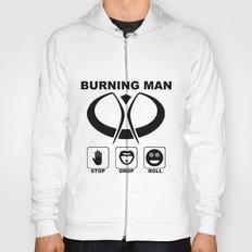Burning Man - Stop Drop Roll Hoody