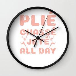 Plie Chasse Jete All Day Ballet Knee Ballerina Wall Clock