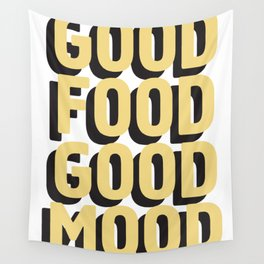 GOOD FOOD GOOD MOOD Wall Tapestry