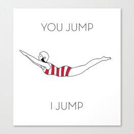 You Jump I jump Vintage swimmer Canvas Print