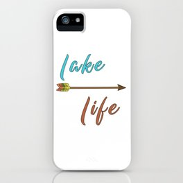 Lake Life - Summer Camp Camping Holiday Vacation Gift iPhone Case