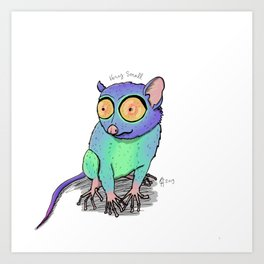 Tarsier is Small Art Print