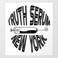 Truth Serum New York Art Print