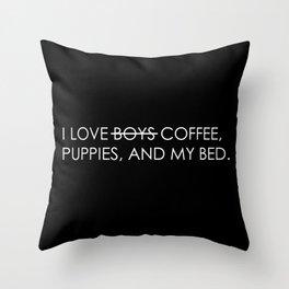 Who Needs Boys? Throw Pillow