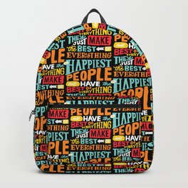 THE HAPPIEST PEOPLE x typography Backpack