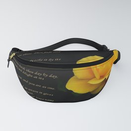 Yellow Rose Greeting Card With Verse - Pluck Not the Rose Fanny Pack