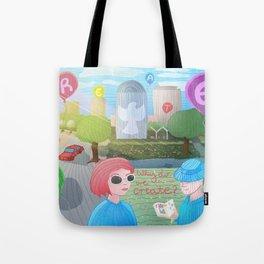 Why do we create? Tote Bag
