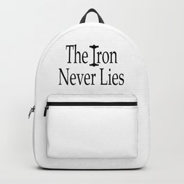 The Iron Never Lies Shirt, Workout Clothes, Gym Shirt, Womens, Mens, Tshirts, DAM Creative, Backpack