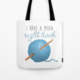 I Have A Mean Right Hook Tote Bag