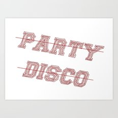 Talking Heads - No Party, No Disco Art Print