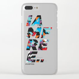 I am free Clear iPhone Case