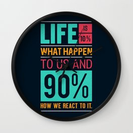 Lab No. 4 Life Is 10% Dennis P. Kimbro Life Inspirational Quotes Wall Clock