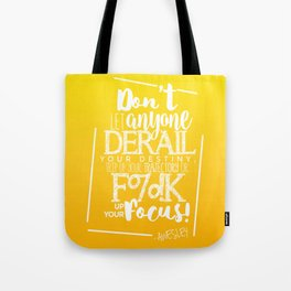 DON'T LET 'EM - GLD Tote Bag