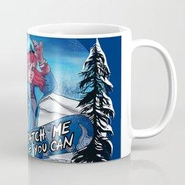 catch me if you can Coffee Mug