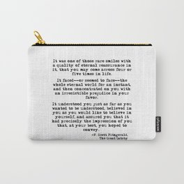 It was one of those rare smiles - F. Scott Fitzgerald Carry-All Pouch