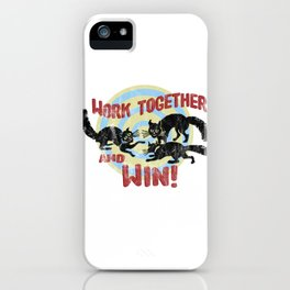 Work Together And Win! iPhone Case