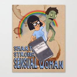 Smart, Strong, Sensual Woman - Bob's Burgers - Tina Quote Canvas Print