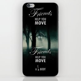 Friends Help You Move iPhone Skin