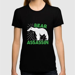 Bear Hunting Assassin Gift T-shirt