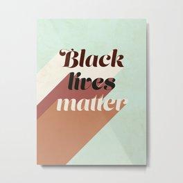 Black Lives Matter - mint #equality Metal Print