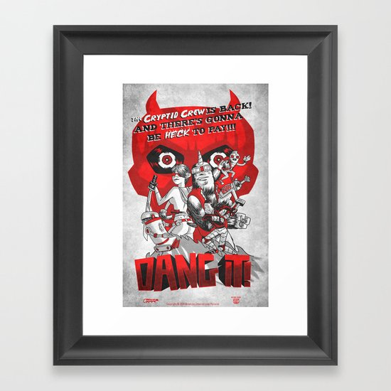 Dang it! Featuring the Cryptid Crew Framed Art Print