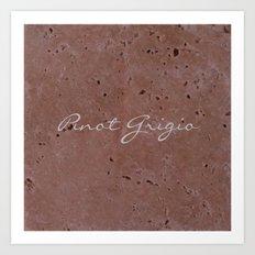 Pinot Grigio Wine Red Travertine - Rustic - Rustic Glam - Hygge Art Print