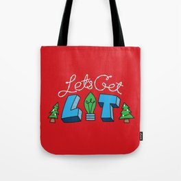 Let's Get Lit Tote Bag