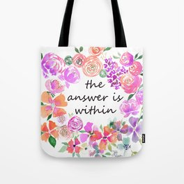 The Answer is Within Purple Orange Floral Wreath Tote Bag