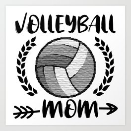 Volleyball Mom Cool Shirt Gift Art Print