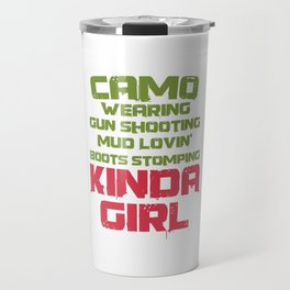 Gamer Videogames Gaming Computer Camo Wearing Shooting Kinda Girl Gifts Travel Mug