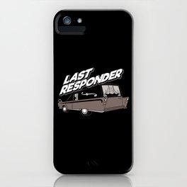 Last Responder | Mortician iPhone Case