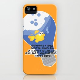 Everybody is a genius. iPhone Case